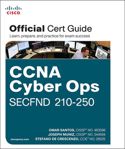 CCNA Cyber Ops SECFND 210-250 Official Cert Guide, First Edition
