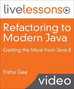 Refactoring to Modern Java