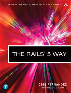 The Rails 5 Way, Fourth Edition