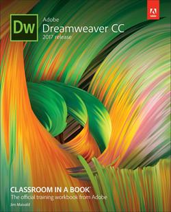 Adobe Dreamweaver CC Classroom in a Book (2017 release), First Editon