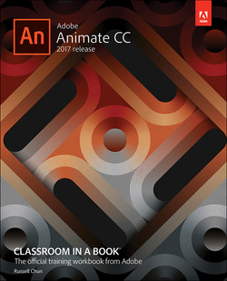 Adobe Animate CC Classroom in a Book® (2017 release)