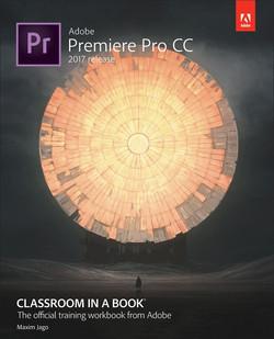 Adobe Premiere Pro CC Classroom in a Book® (2017 release)