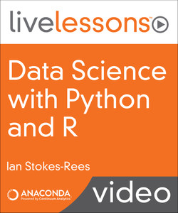 Data Science with Python and R (Anaconda Video Series)
