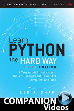Learn Python the Hard Way (Companion Videos)