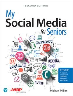 My Social Media for Seniors, 2nd Edition