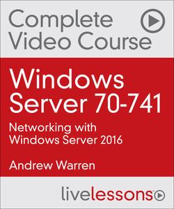 Windows Server 70-741: Networking with Windows Server 2016
