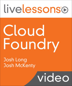 Cloud Foundry LiveLessons Video Training