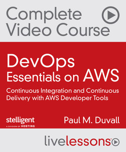 DevOps Essentials on AWS: Continuous Integration and Continuous Delivery with AWS Developer Tools