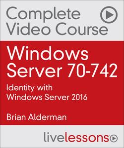 Windows Server 70-742: Identity with Windows Server 2016