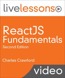 ReactJS Fundamentals, Second Edition