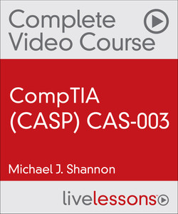 CompTIA Advanced Security Practitioner (CASP) CAS-003