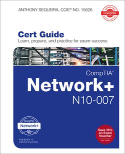 CompTIA Network+ N10-007 Authorized Cert Guide, Safari Video