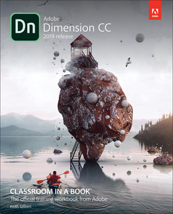 Adobe Dimension CC Classroom in a Book (2019 Release), First Edition