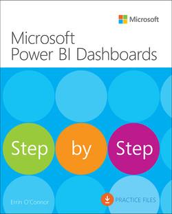 Microsoft Power BI Dashboards Step by Step, First Edition