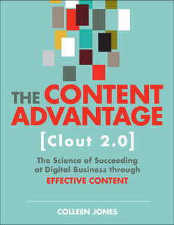 The Content Advantage (Clout 2.0): The Science of Succeeding at Digital Business through Effective Content, Second Edition