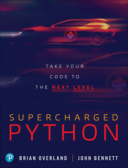 Supercharged Python: Take Your Code to the Next Level, First Edition