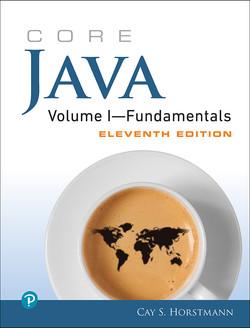 Core Java Volume I—Fundamentals, Eleventh Edition
