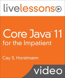 Core Java 11 for the Impatient
