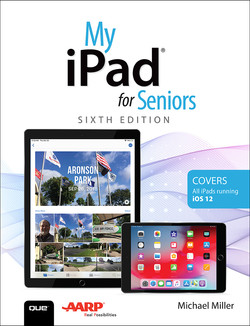 My iPad for Seniors, Sixth Edition