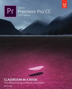 Adobe Premiere Pro CC Classroom in a Book (2019 Release), First Edition