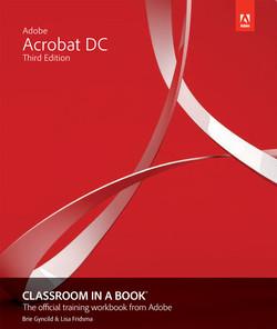 Adobe Acrobat DC Classroom in a Book, Third Edition
