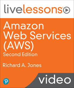 Amazon Web Services AWS LiveLessons 2nd Edition