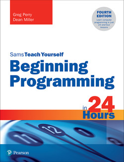 Sams Teach Yourself Beginning Programming in 24 Hours, 4th Edition