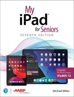 My iPad for Seniors, 7th Edition