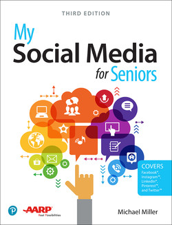 My Social Media for Seniors, 3rd Edition