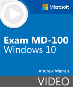 Exam MD-100 Windows 10 (Video)