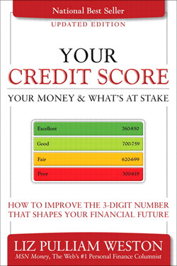 Your Credit Score, Your Money & What's at Stake (Updated Edition): How to Improve the 3-Digit Number That Shapes Your Financial Future