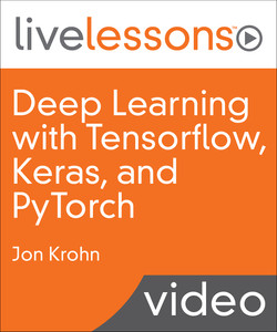 Deep Learning with TensorFlow, Keras, and PyTorch