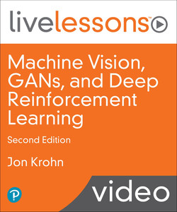 Machine Vision, GANs, and Deep Reinforcement Learning