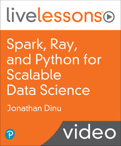 Spark, Ray, and Python for Scalable Data Science