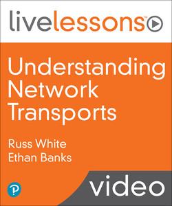 Understanding Network Transports