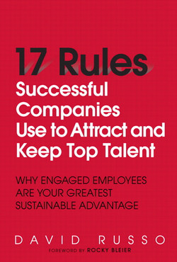 Rules Successful Companies Use to Attract and Keep Top Talent