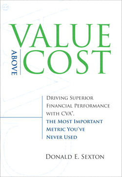 Value Above Cost: Driving Superior Financial Performance with CVA
