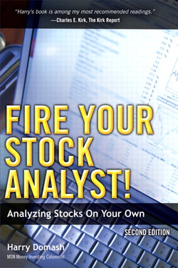Fire Your Stock Analyst!: Analyzing Stocks On Your Own, Second Edition