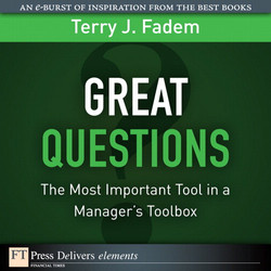 Great Questions: The Most Important Tool in a Manager's Toolbox