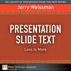 Presentation Slide Text: Less Is More: