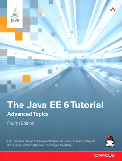The Java EE 6 Tutorial: Advanced Topics, Fourth Edition