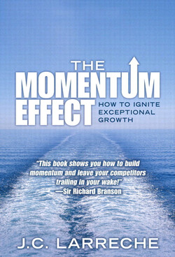 The Momentum Effect: How to Ignite Exceptional Growth