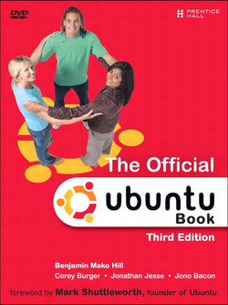 The Official Ubuntu Book, Third Edition