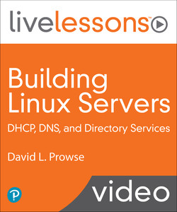 Building Linux Servers: DHCP, DNS, and Directory Services