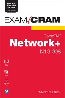 CompTIA Network+ N10-008 Exam Cram, 7th Edition