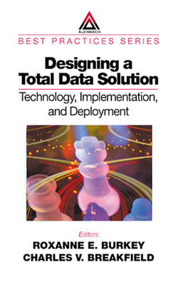 Designing a Total Data Solution