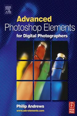 Advanced Photoshop Elements for Digital Photographers