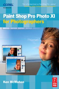 Paint Shop Pro Photo XI for Photographers