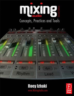 Mixing Audio, 2nd Edition