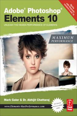 Adobe Photoshop Elements 10: Maximum Performance